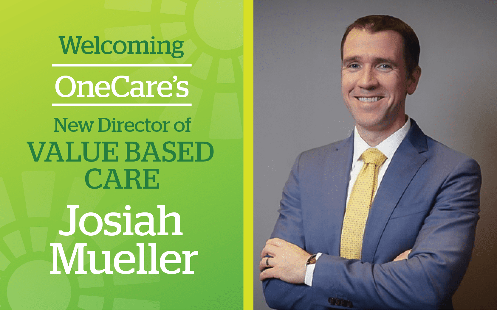 Welcoming New Director of Value Based Care Josiah Mueller