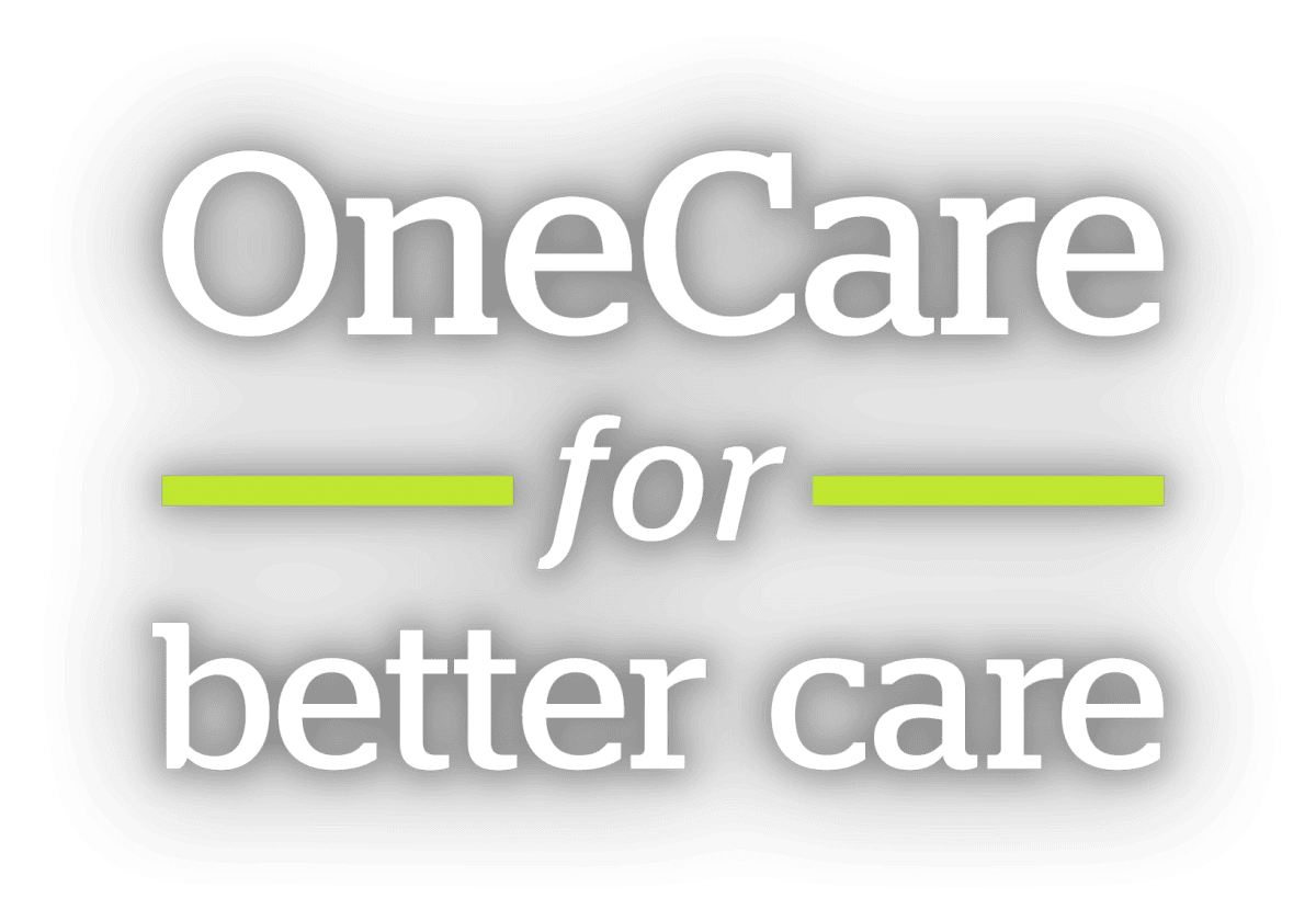 OneCare's Slogan: OneCare for Better Care